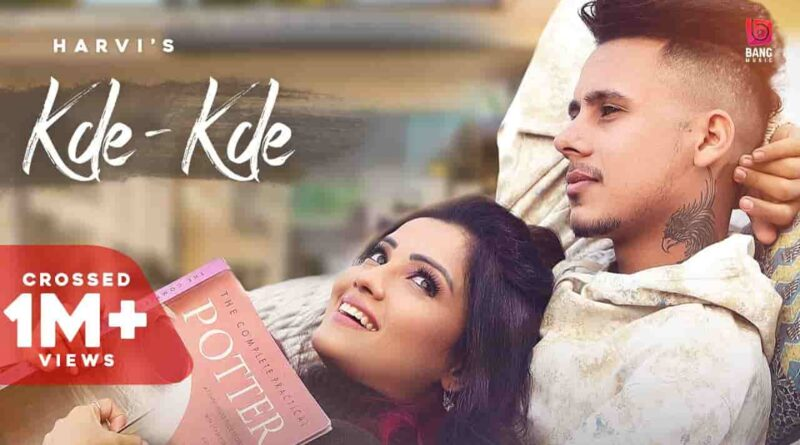 KDE KDE LYRICS - HARVI | ADAA KHAN | Latest Punjabi Songs