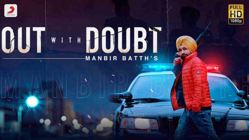 Out With Doubt Lyrics - Manbir Batth | Laddi Gill | Latest Punjabi Song